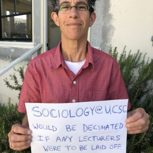 Sociology@UCSC would be decimated if any lecturers were to