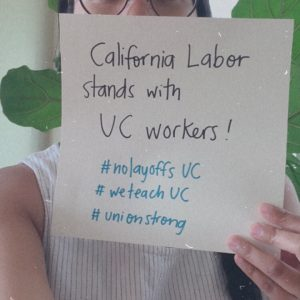 California labor stands with UC workers!